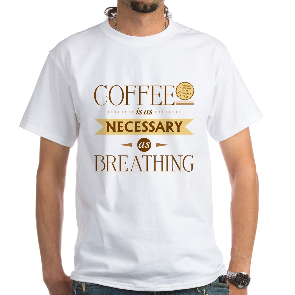 Coffee and Breathing White T-Shirt