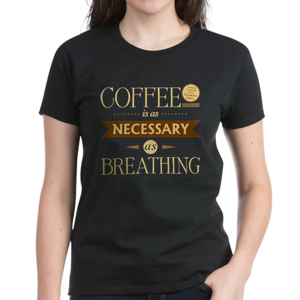 Coffee and Breathing Women's Dark T-Shirt
