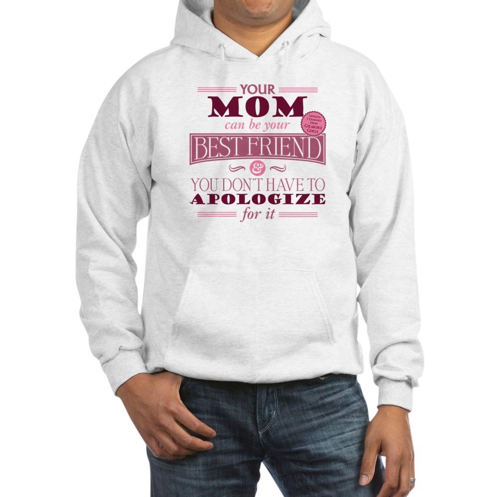 Mom Can Be Best Friend Hooded Sweatshirt