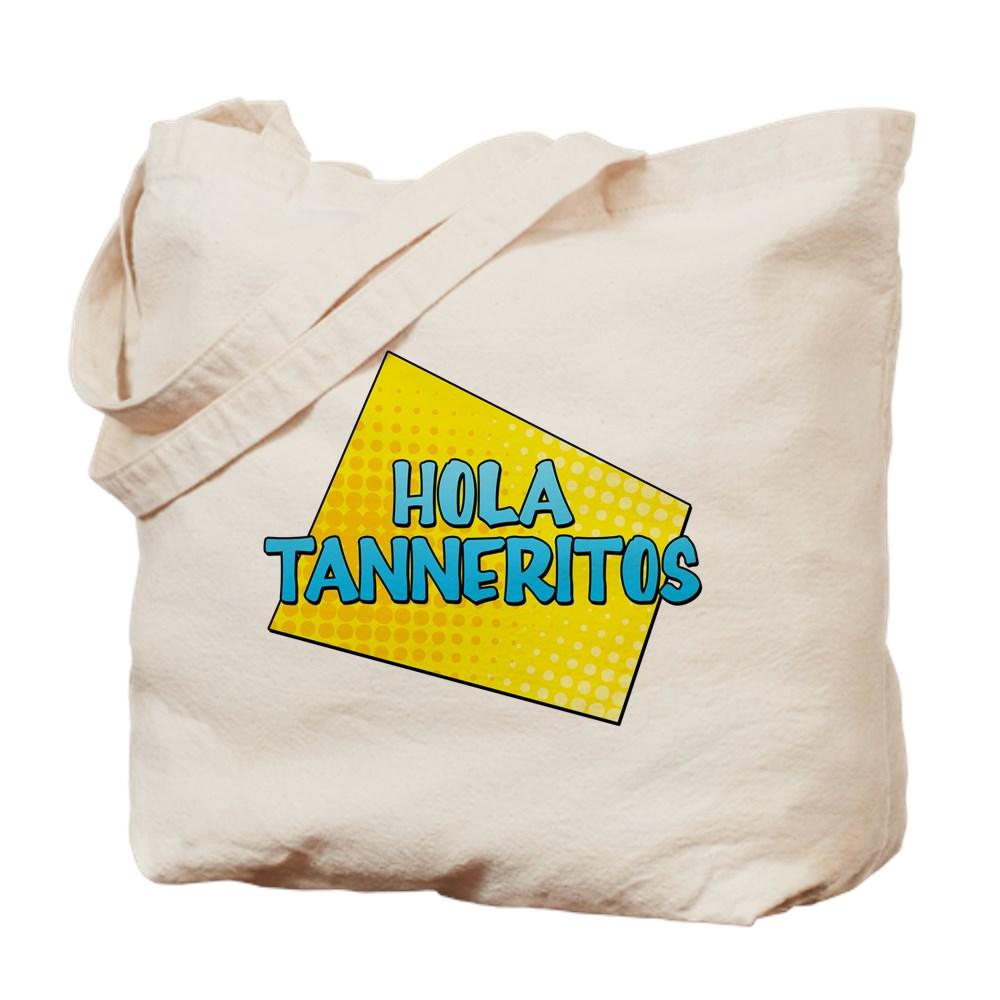 Hola Tanneritos Tote Bag
