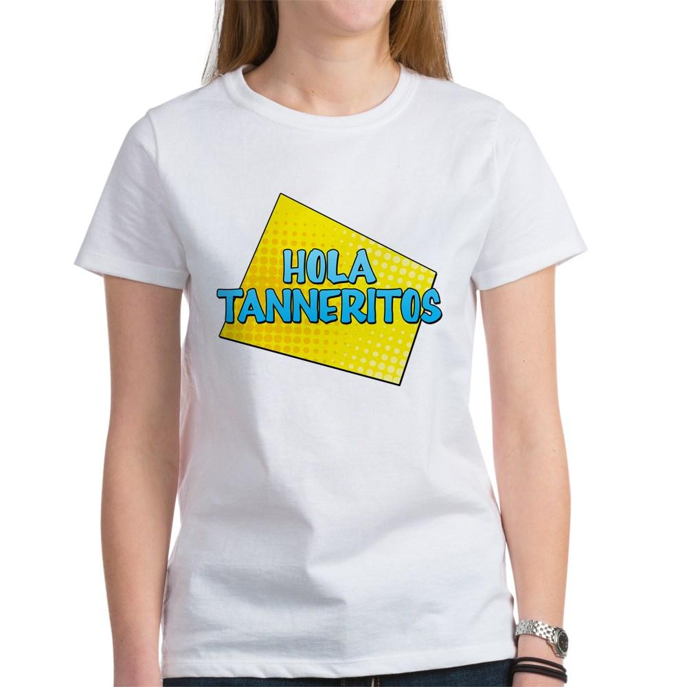 Hola Tanneritos Women's T-Shirt