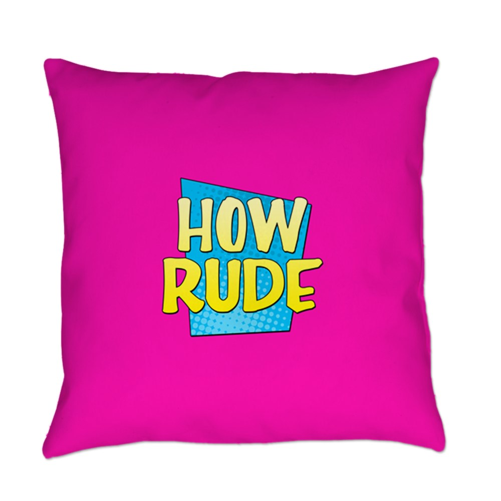 How Rude Everyday Pillow