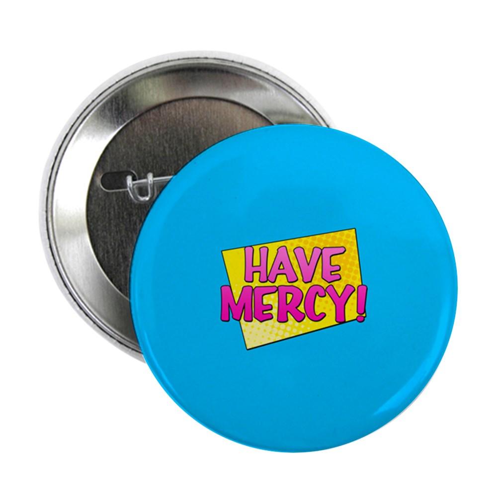 Have Mercy! 2.25