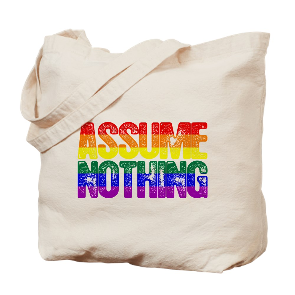 Assume Nothing Rainbow Gay Pride Flag Tote Bag