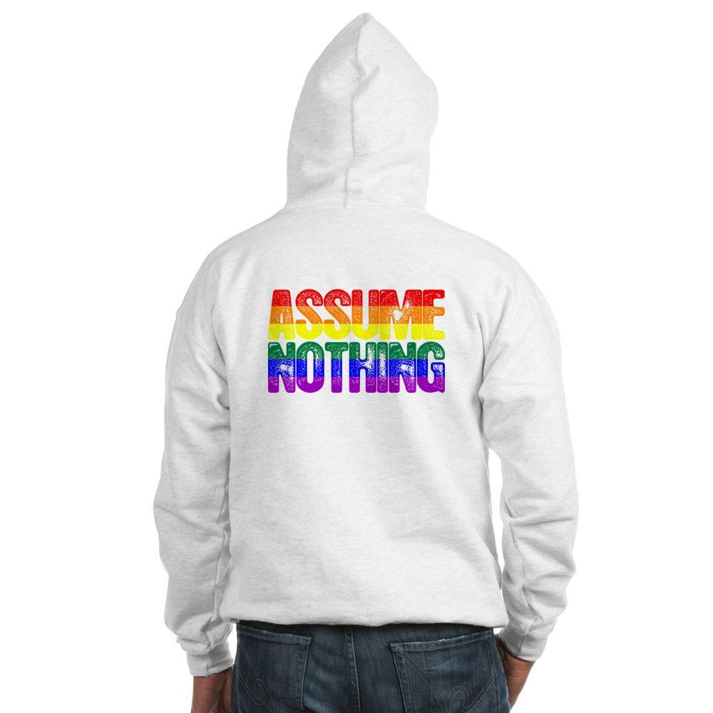 Assume Nothing Rainbow Gay Pride Flag Hooded Sweatshirt