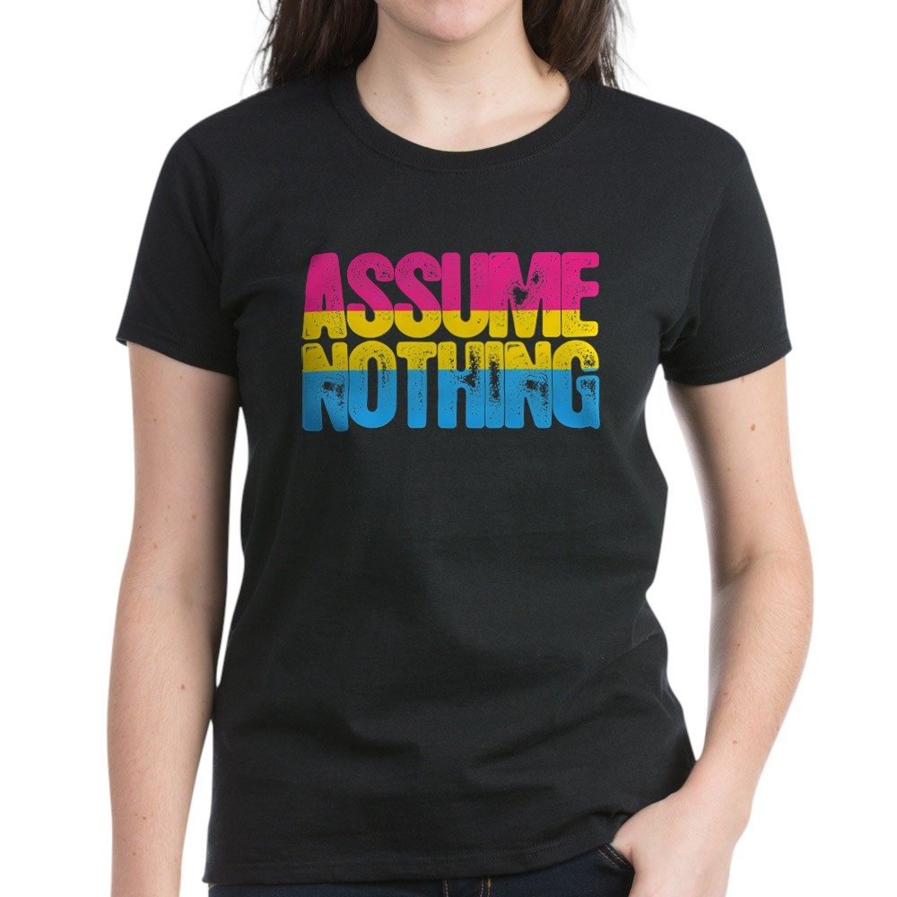 Assume Nothing Pansexual Pride Women's Dark T-Shirt