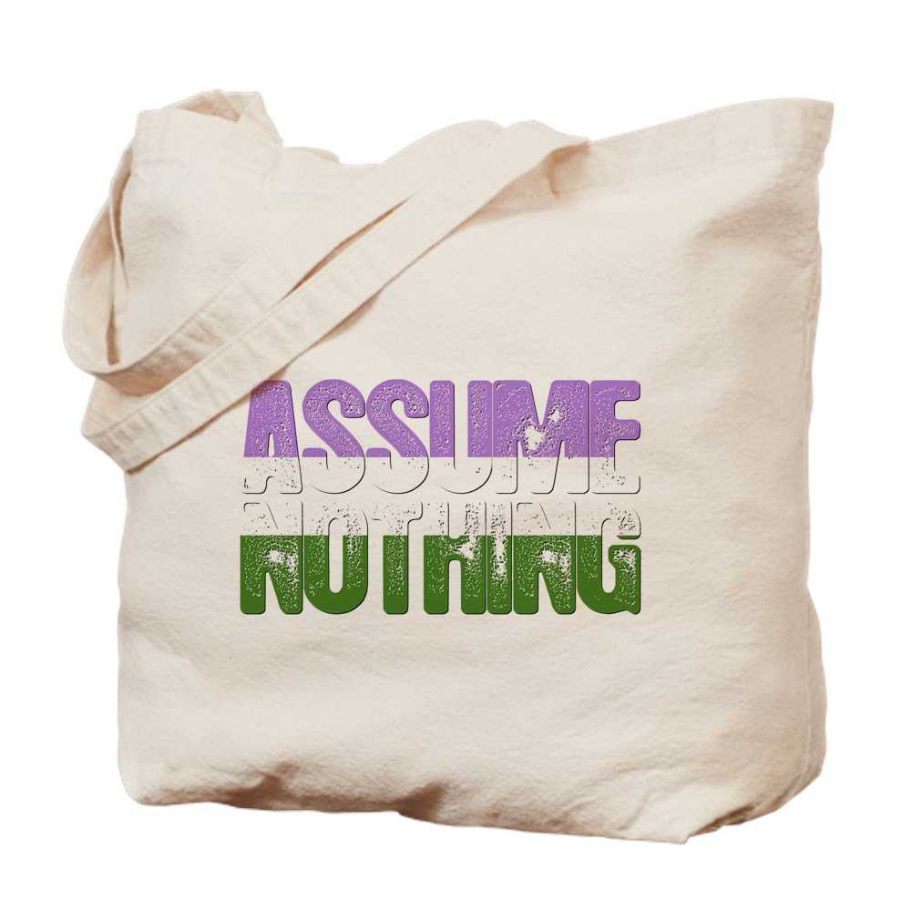 Assume Nothing Genderqueer Pride Tote Bag
