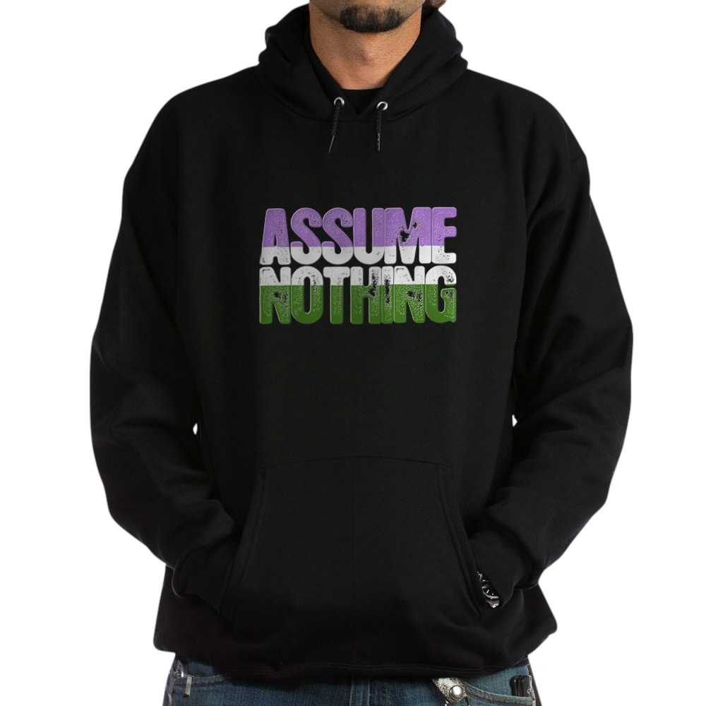 Assume Nothing Genderqueer Pride Dark Hoodie