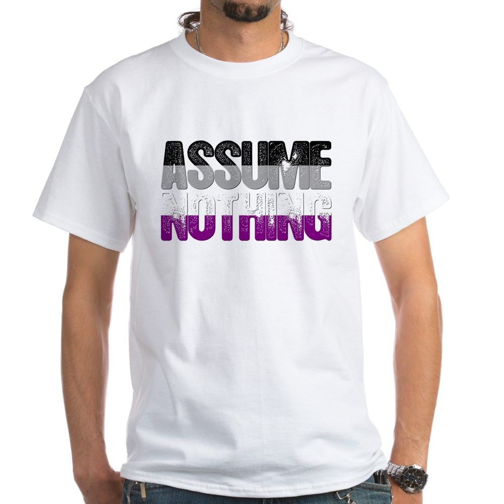 Assume Nothing Asexual Pride White T-Shirt