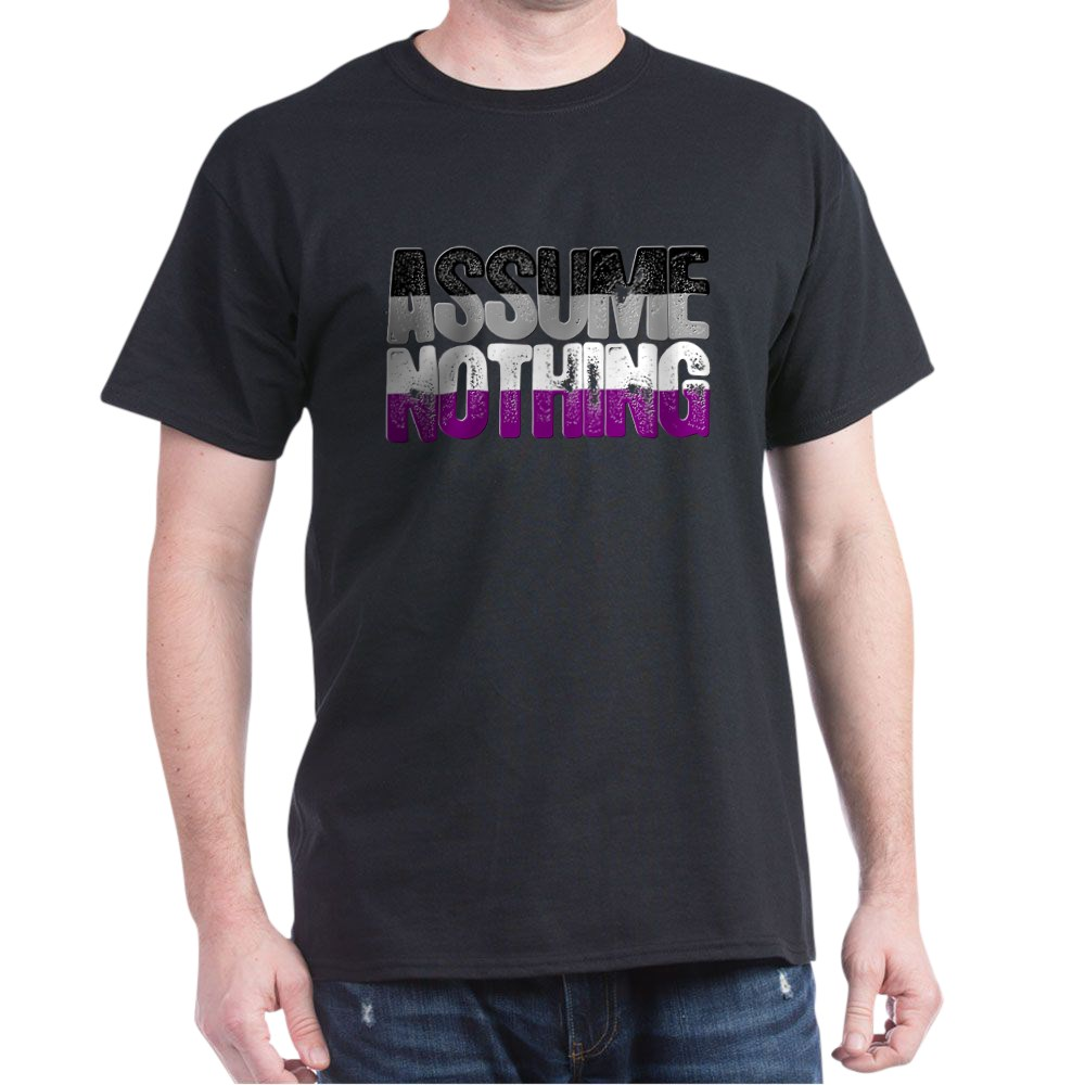 Assume Nothing Asexual Pride Dark T-Shirt