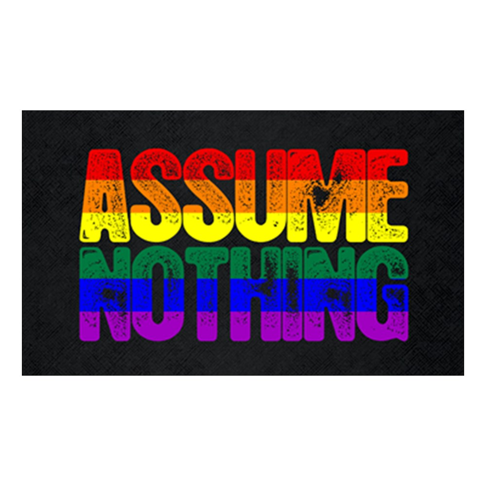 Assume Nothing Rainbow Gay Pride Flag Rectangle Sticker
