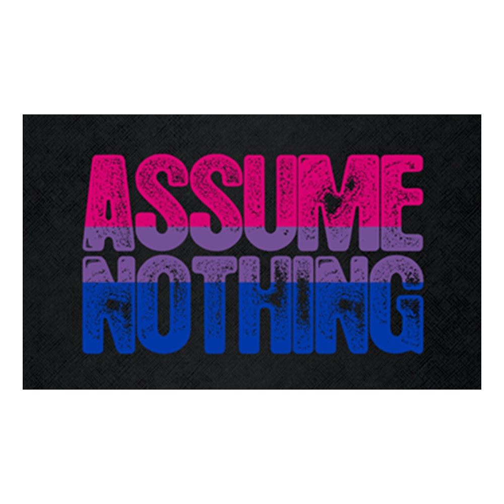 Assume Nothing - Bisexual Pride Rectangle Sticker