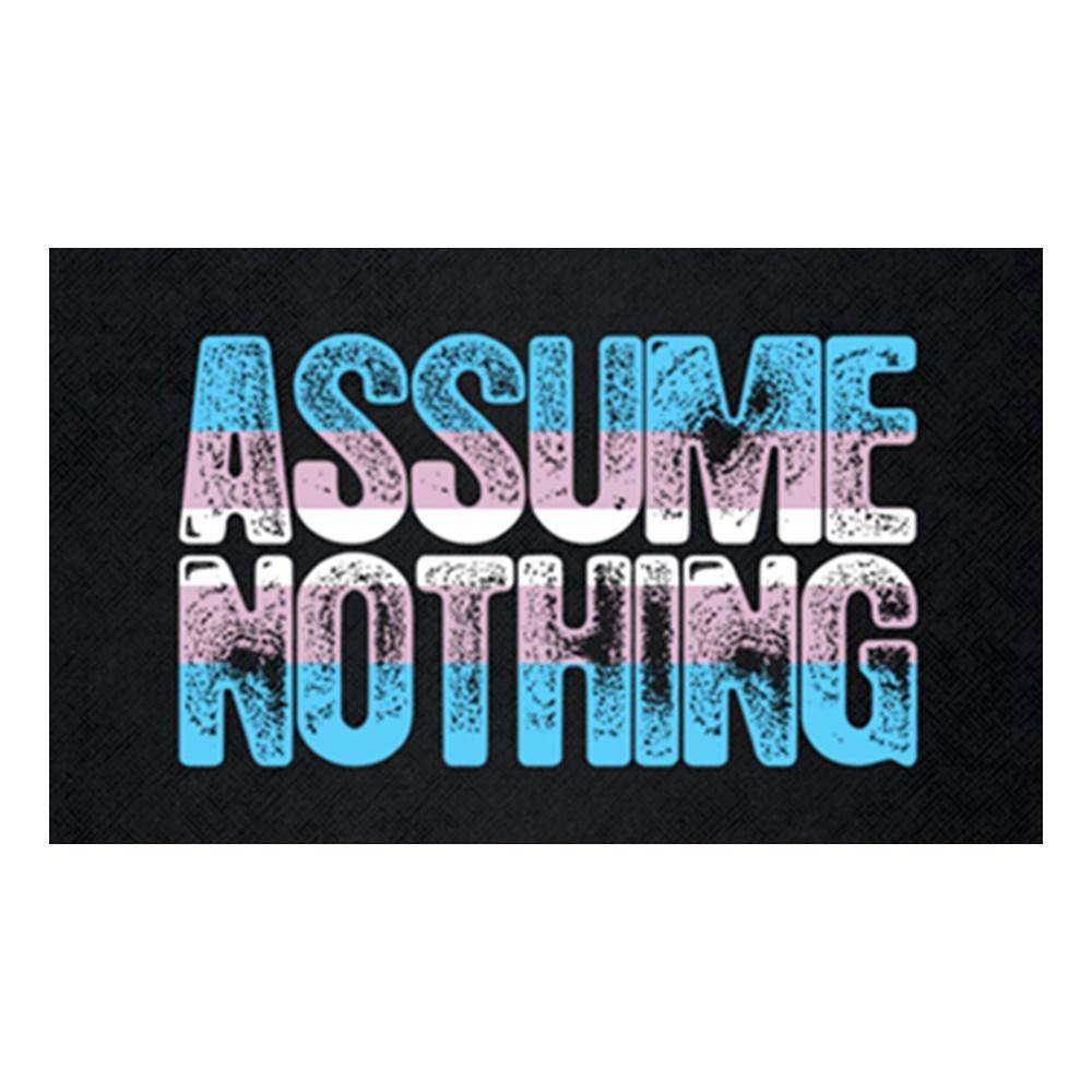 Assume Nothing Transgender Pride Rectangle Sticker