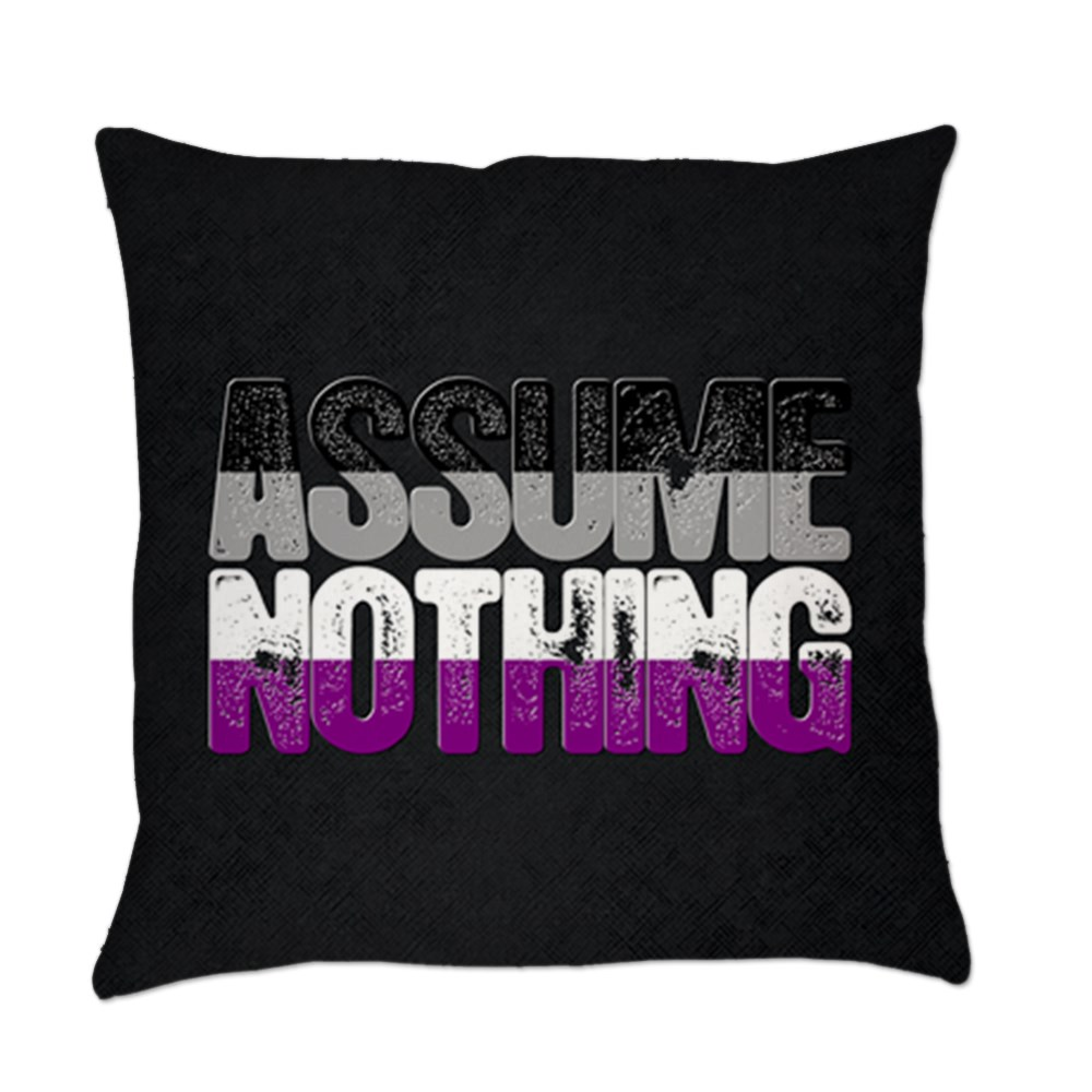 Assume Nothing Asexual Pride Everyday Pillow