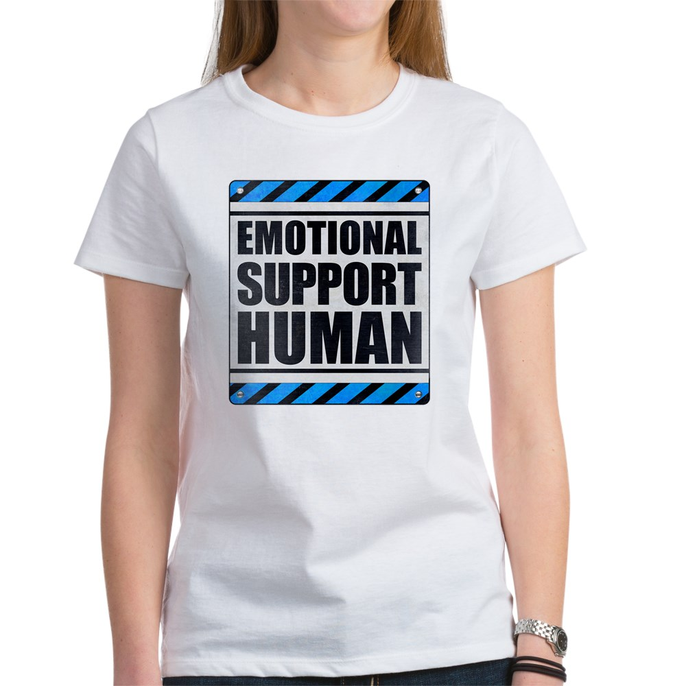 Emotional Support Human Women's T-Shirt