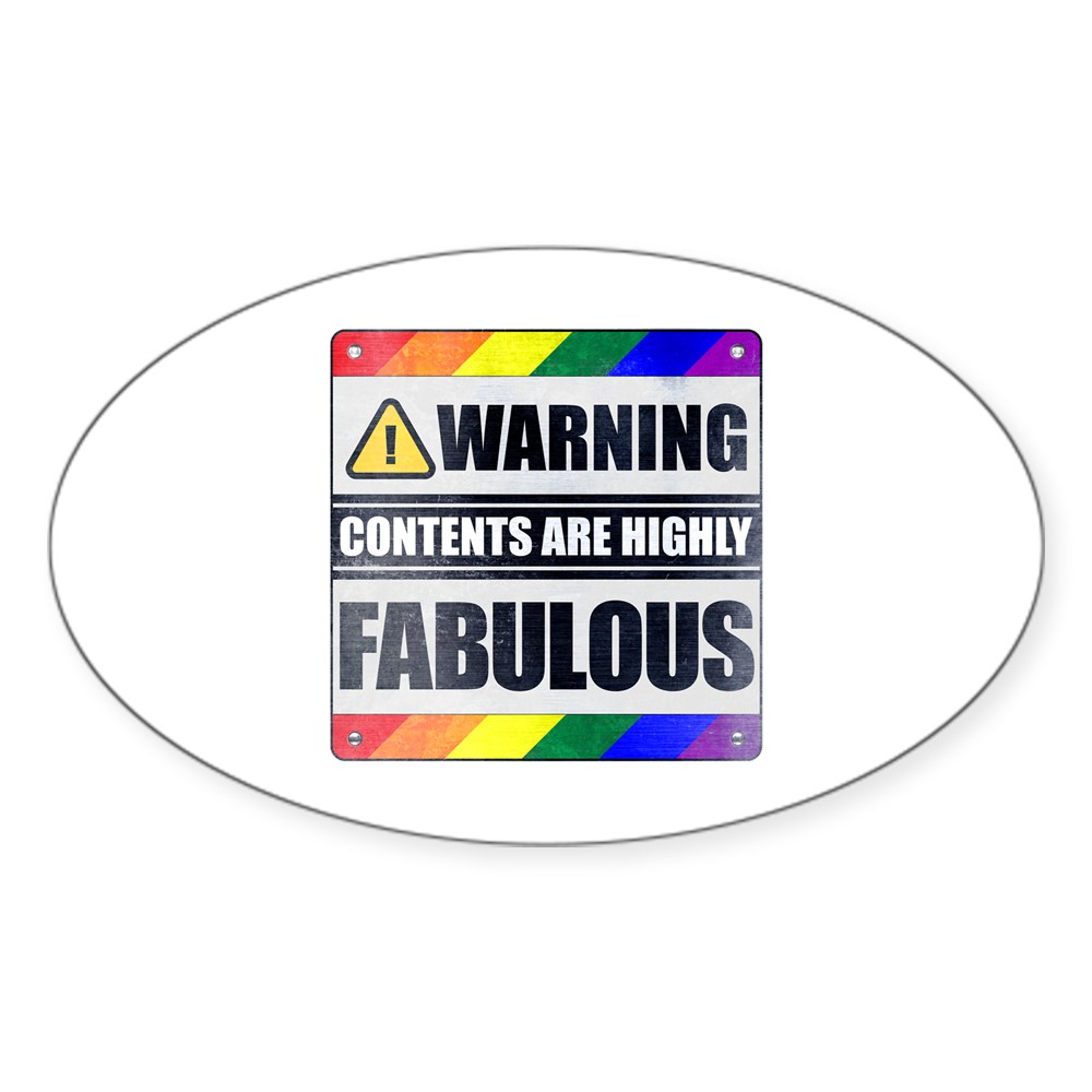 Warning Contents Are Highly Fabulous Gay Pride Oval Sticker