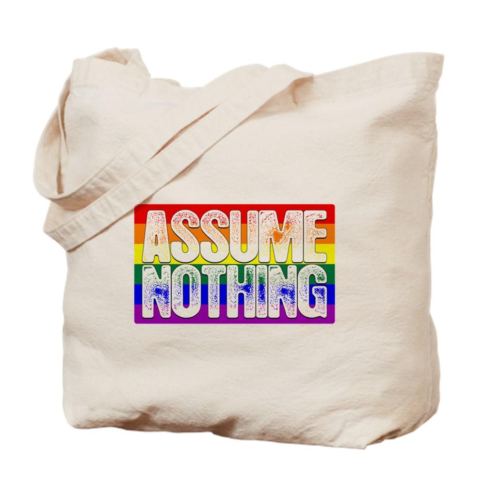Assume Nothing LGBT Gay Pride Flag Tote Bag