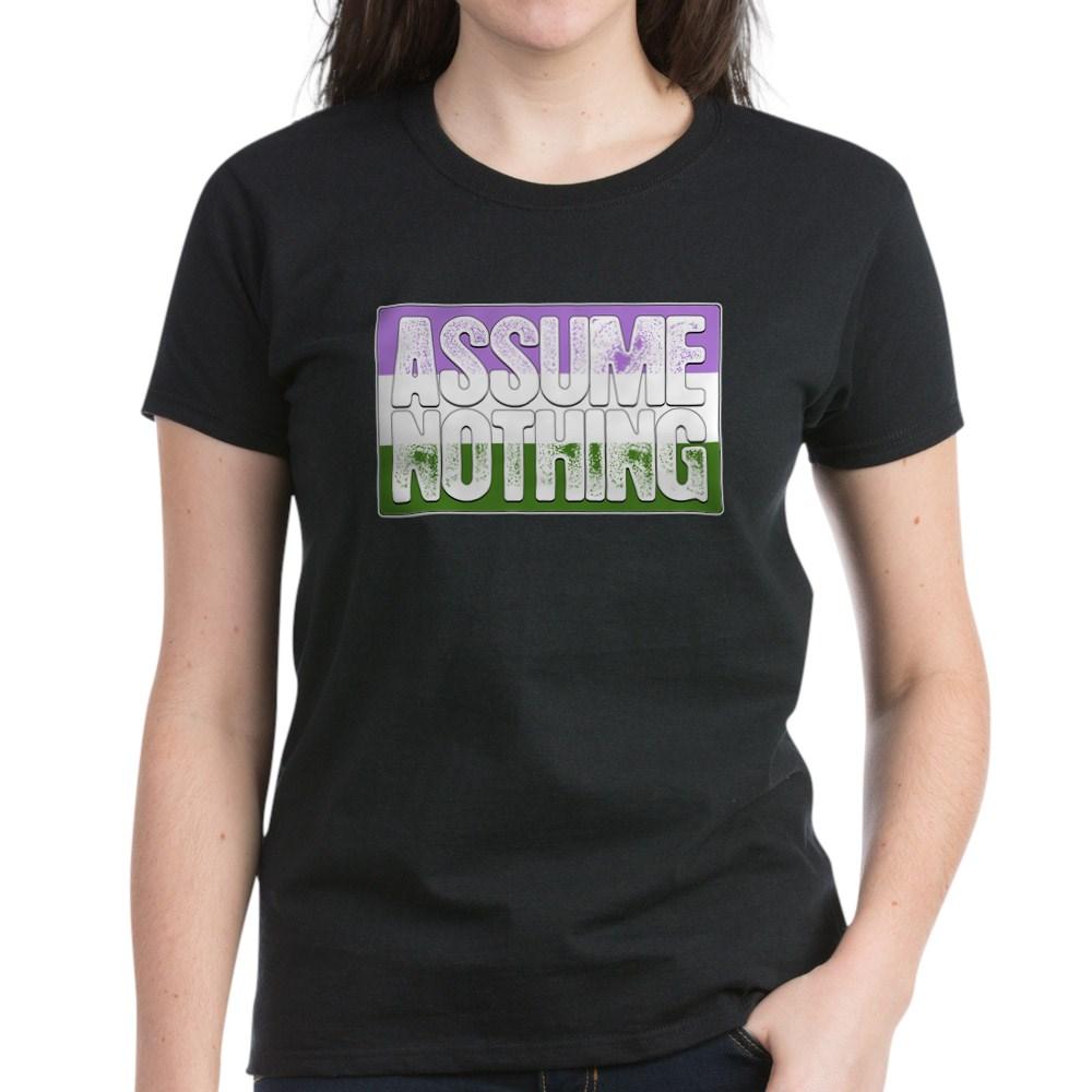 Assume Nothing Genderqueer Pride Flag Women's Dark T-Shirt