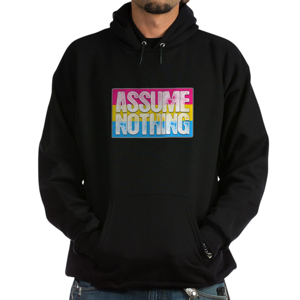 Assume Nothing Pansexual Pride Flag Dark Hoodie