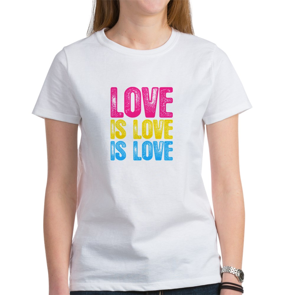 Love is Love is Love Pansexual Pride Women's T-Shirt