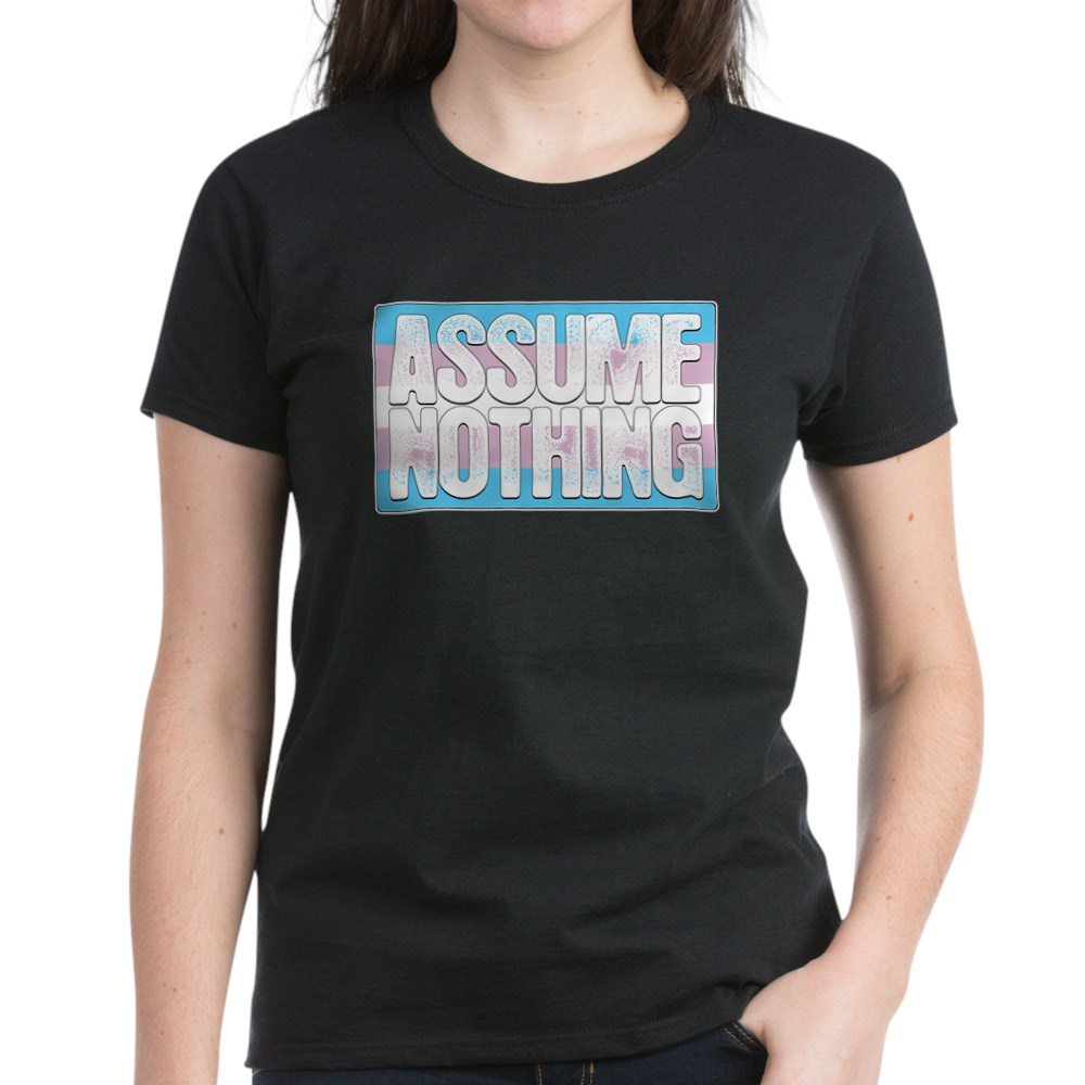 Assume Nothing Transgender Pride Flag Women's Dark T-Shirt