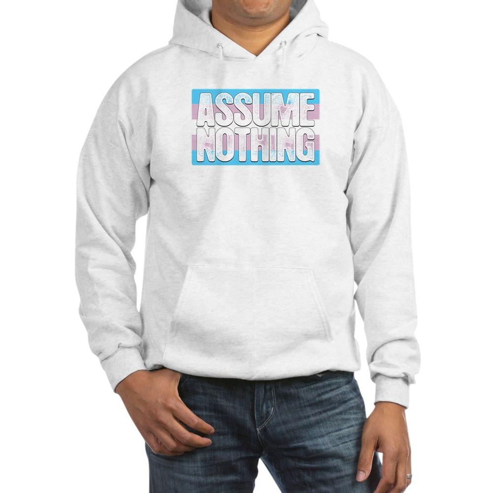 Assume Nothing Transgender Pride Flag Hooded Sweatshirt