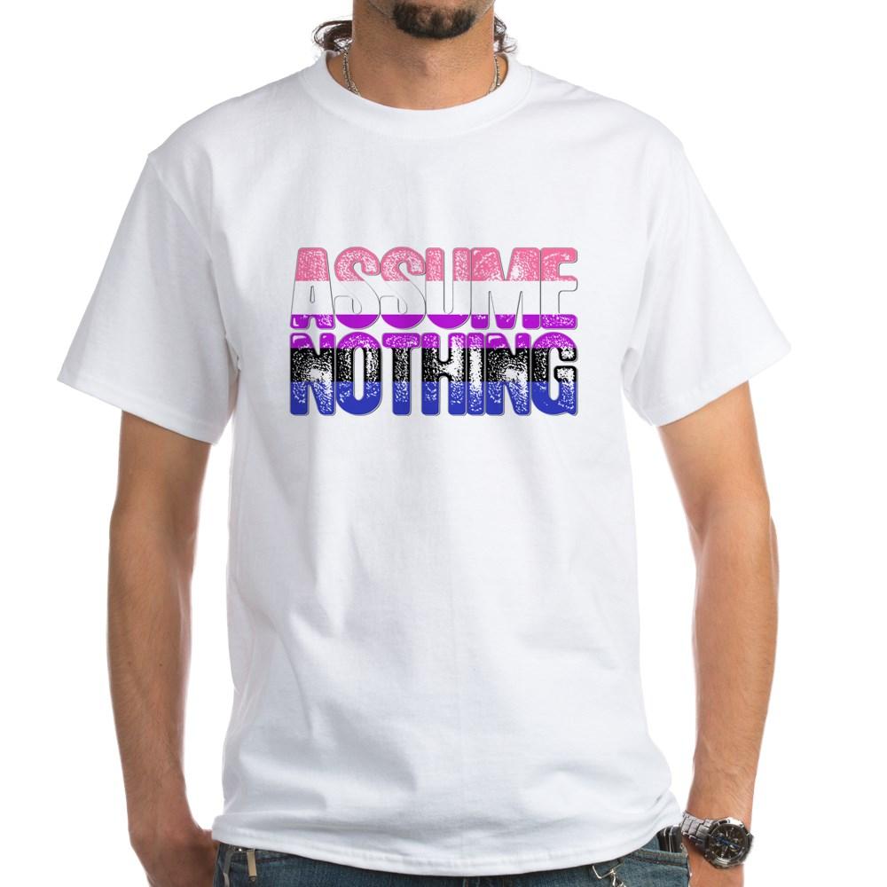 Assume Nothing Genderfluid Pride White T-Shirt