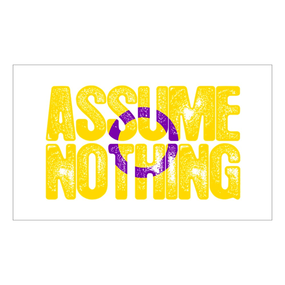 Assume Nothing Intersex Pride Rectangle Sticker