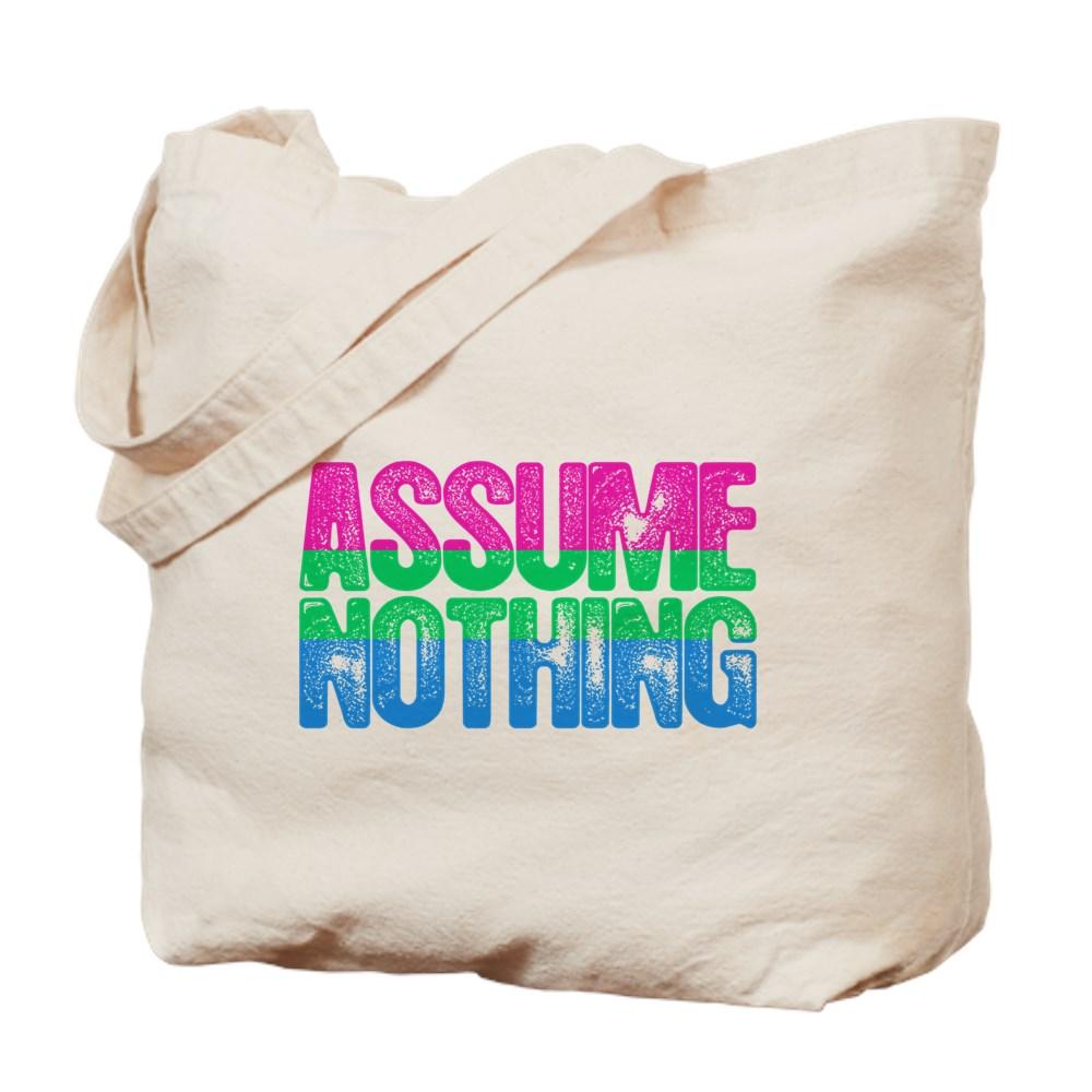 Assume Nothing Polysexual Pride Tote Bag