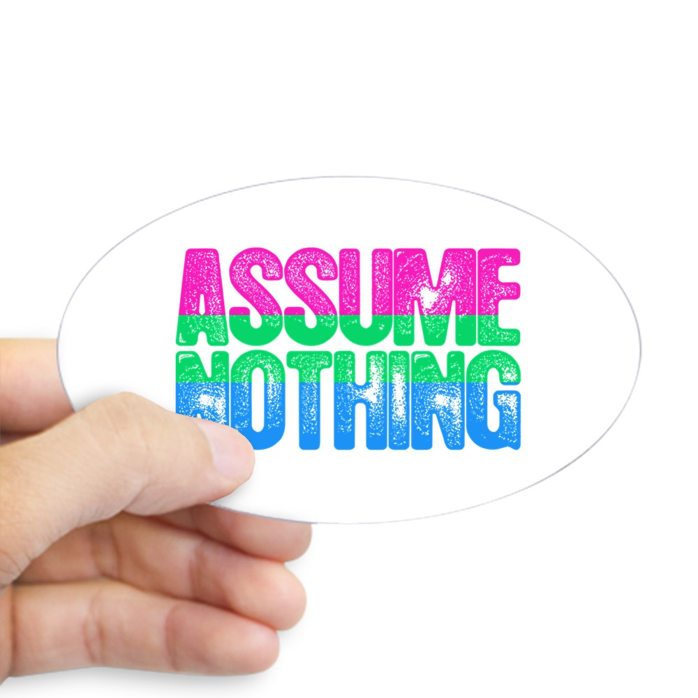 Assume Nothing Polysexual Pride Oval Sticker