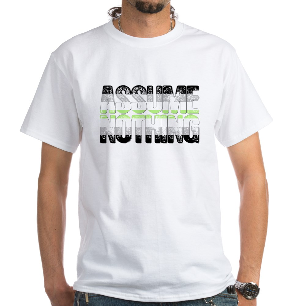 Assume Nothing Agender Pride White T-Shirt
