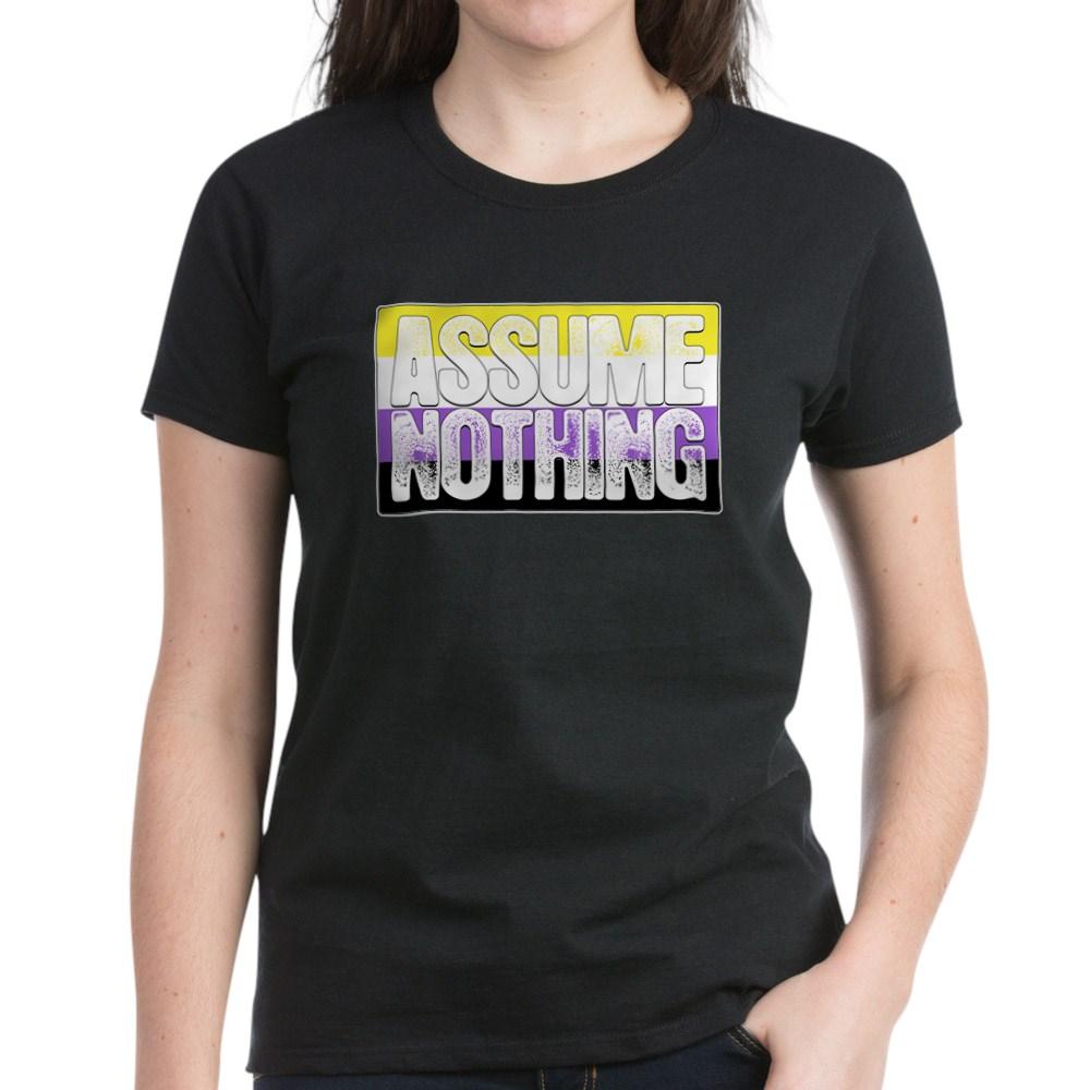 Assume Nothing Nonbinary Pride Flag Women's Dark T-Shirt