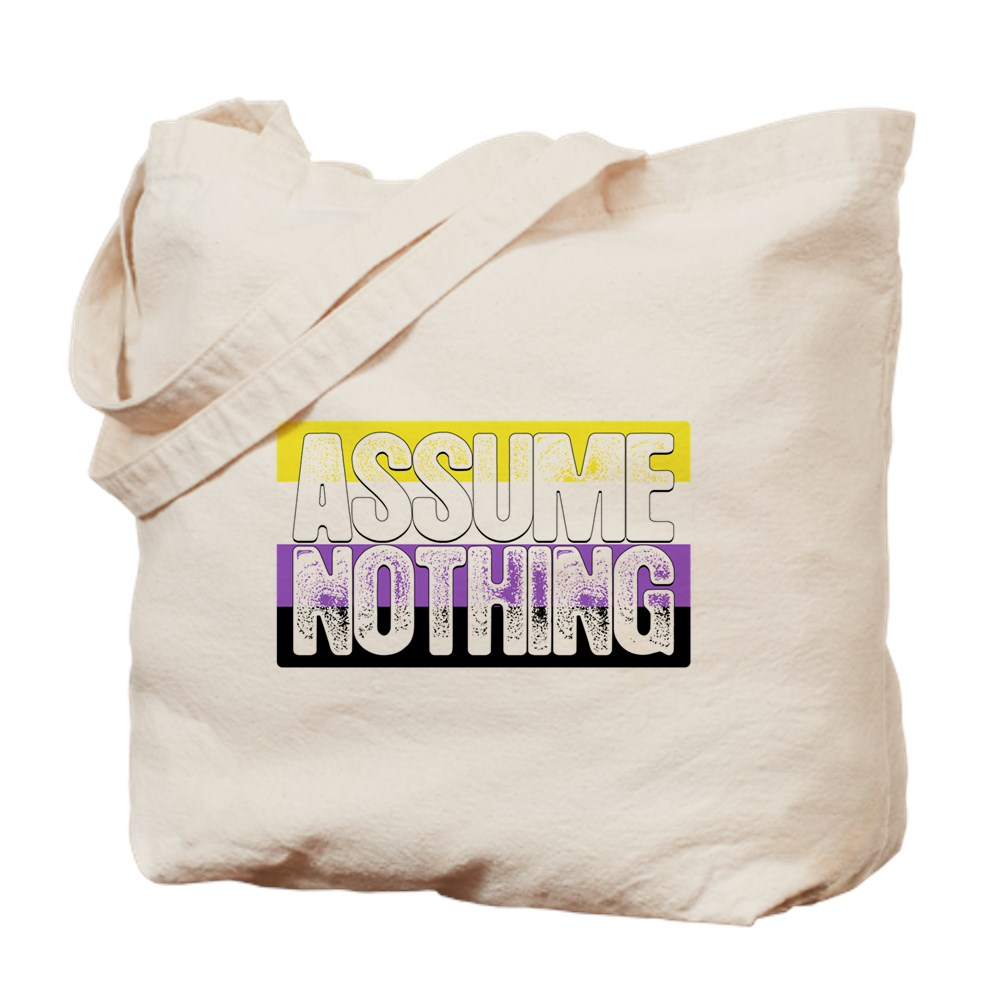 Assume Nothing Nonbinary Pride Flag Tote Bag