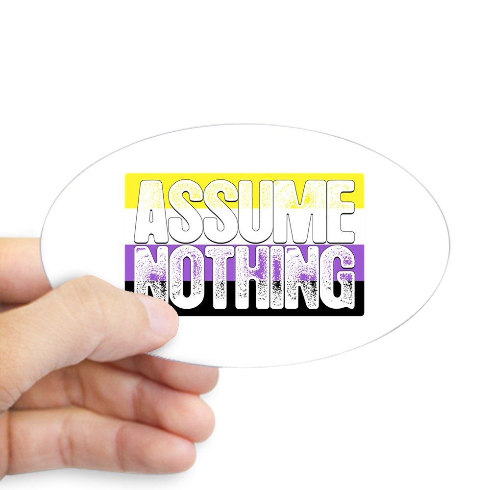 Assume Nothing Nonbinary Pride Flag Oval Sticker