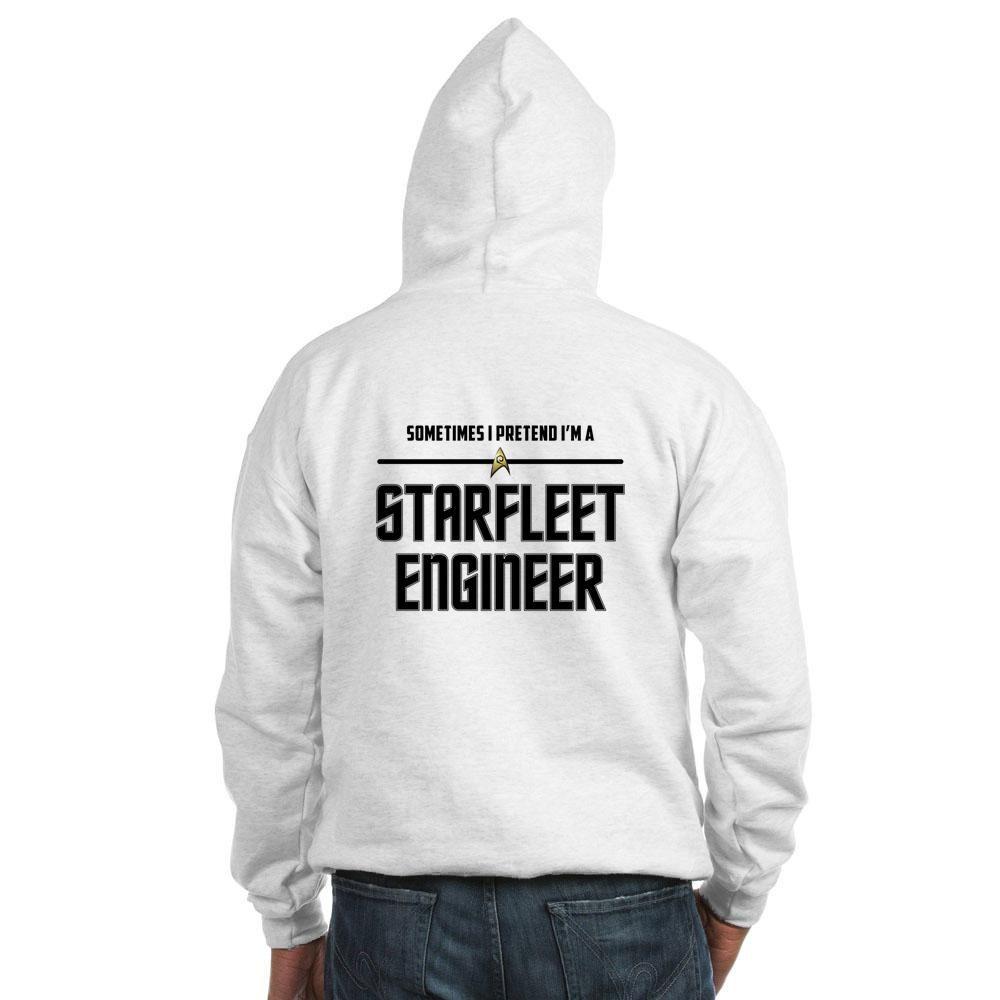 Sometime I Pretend I'm a Starfleet Engineer Hooded Sweatshirt