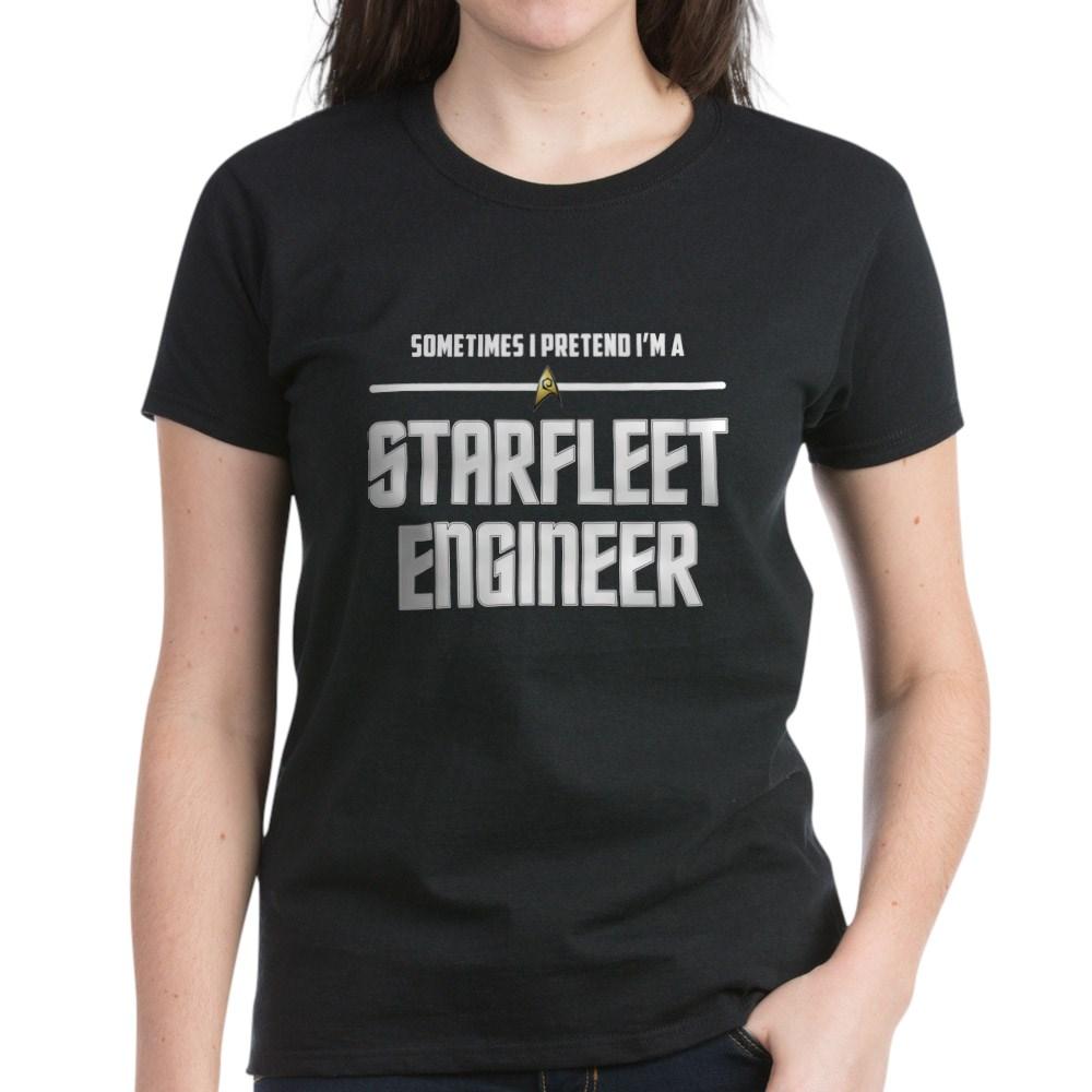 Sometime I Pretend I'm a Starfleet Engineer Women's Dark T-Shirt