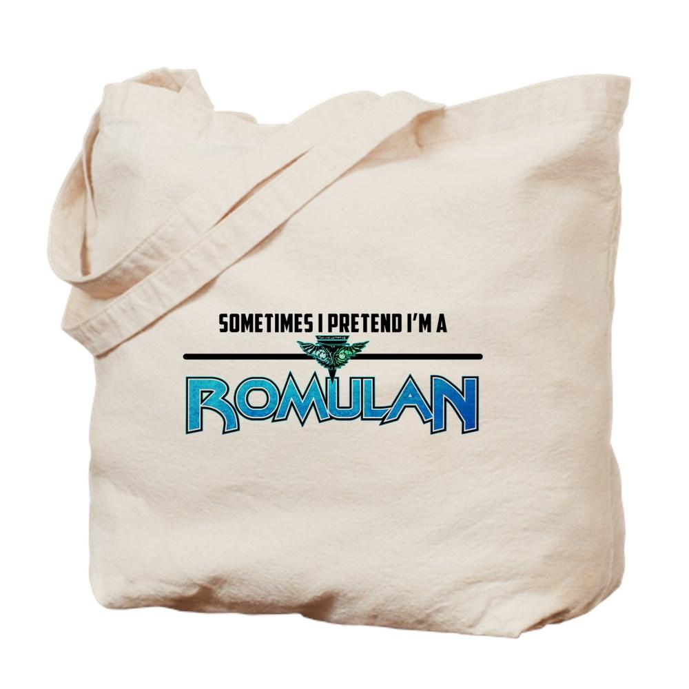Sometimes I Pretend I'm a Romulan Tote Bag