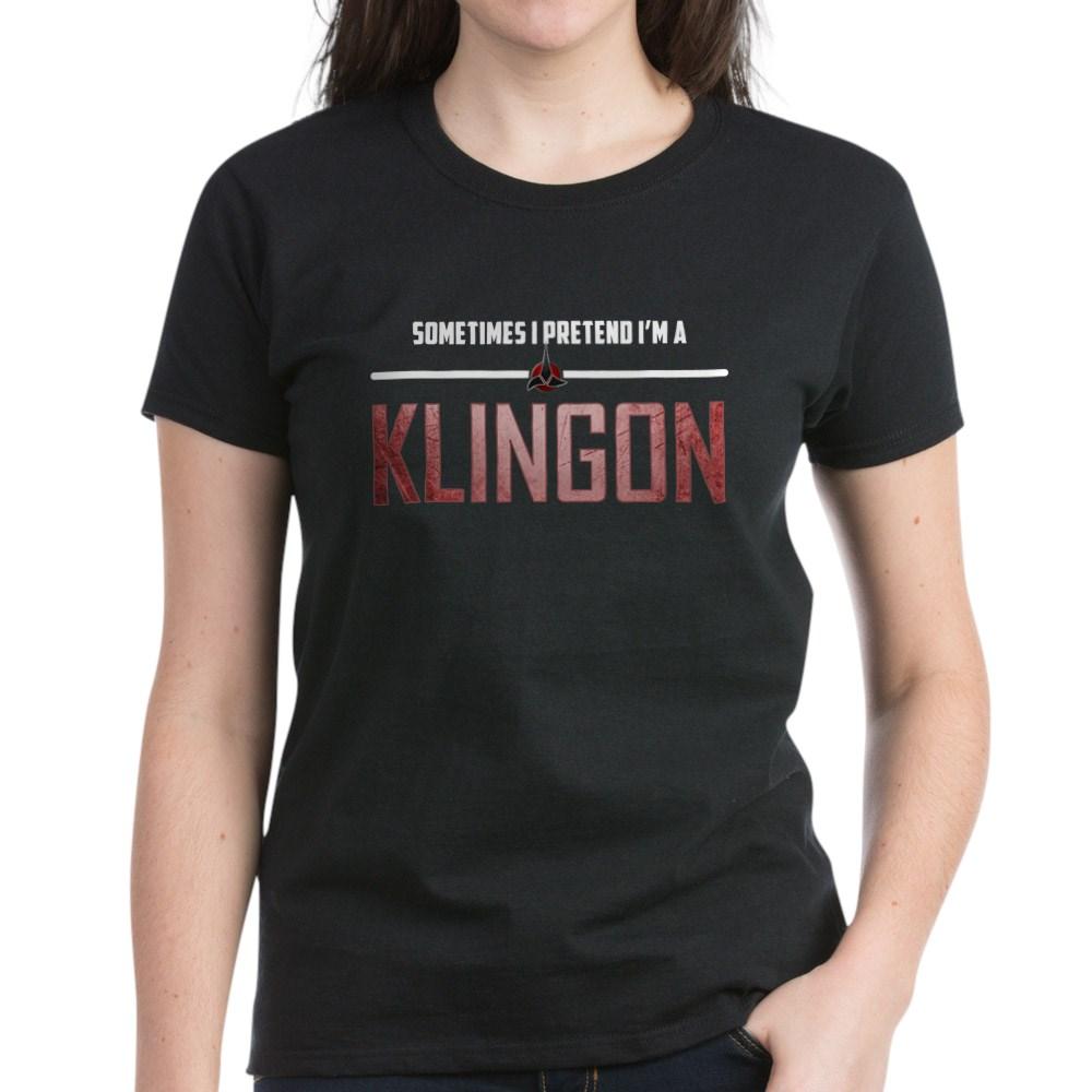 Sometimes I Pretend I'm a Klingon Women's Dark T-Shirt