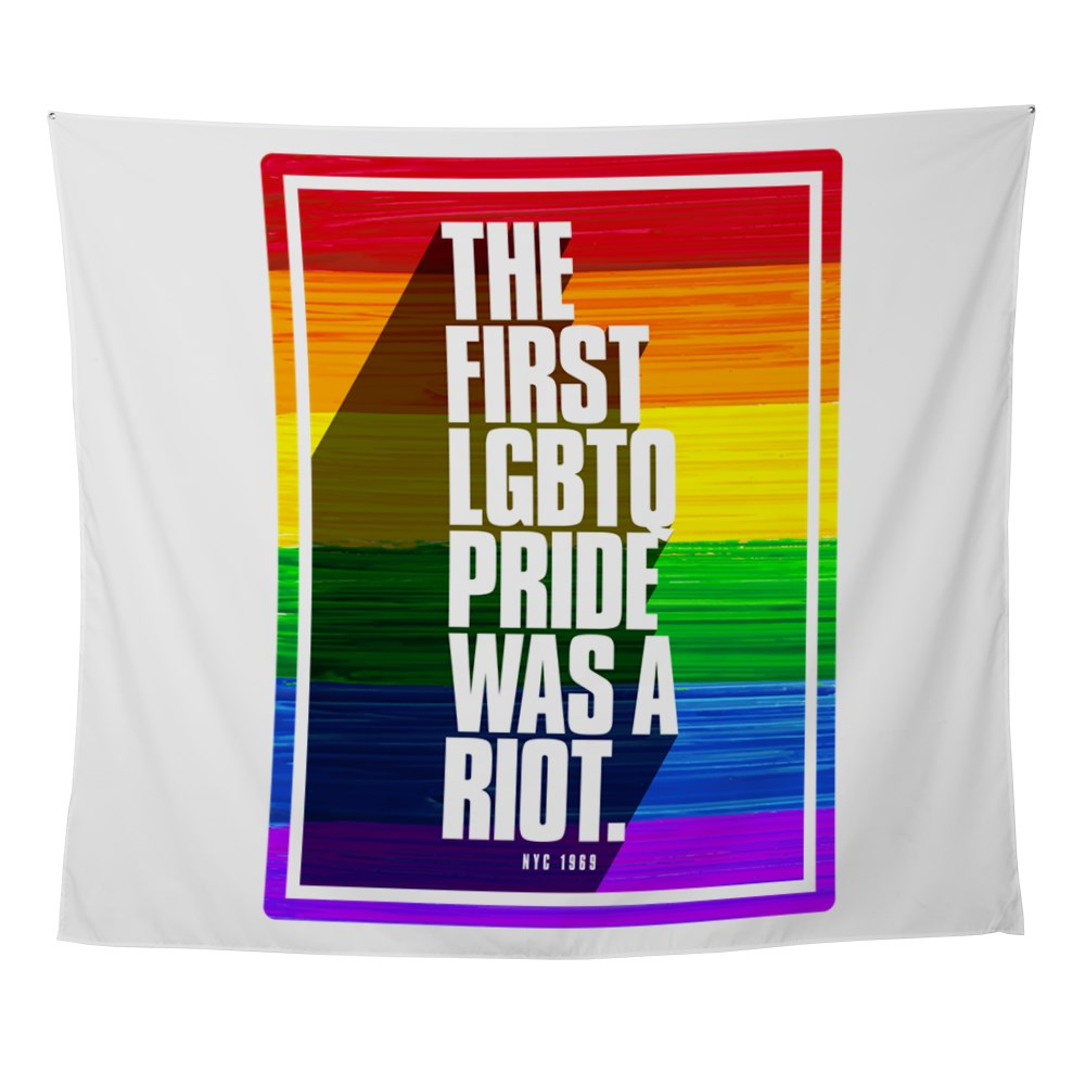 The First LGBTQ Pride Was A Riot Wall Tapestry