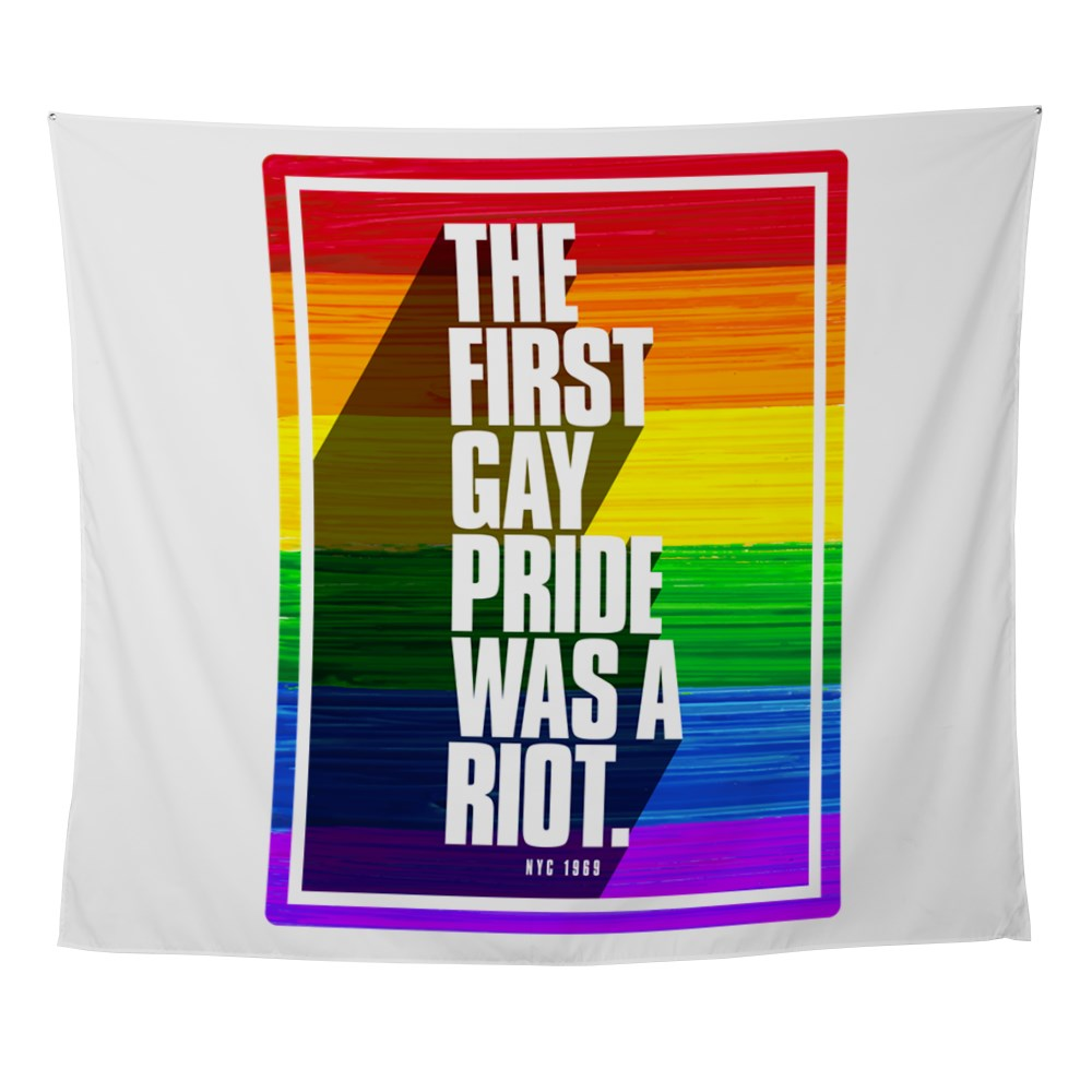 The First Gay Pride Was A Riot Wall Tapestry
