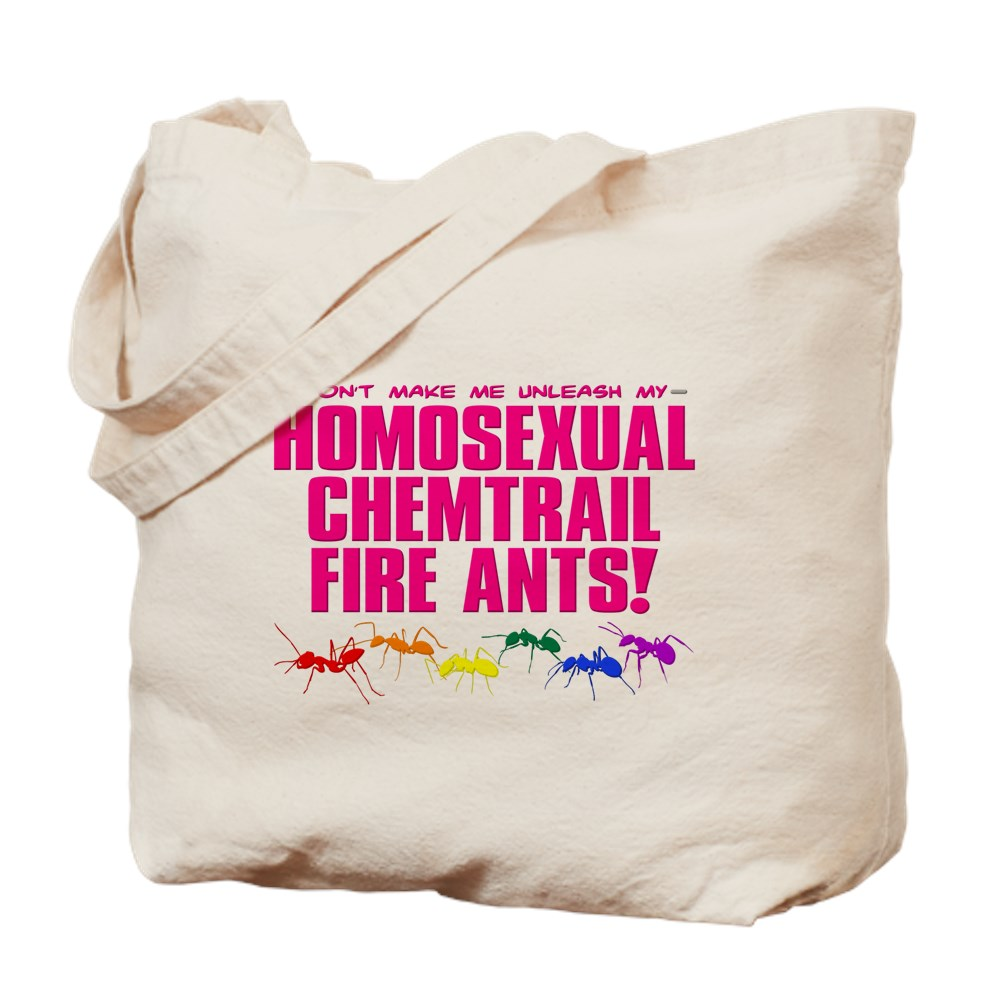 Homosexual Chemtrail Fire Ants Tote Bag