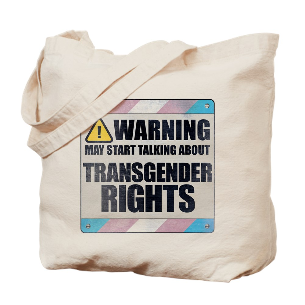 Warning May Start Talking About Transgender Rights Tote Bag