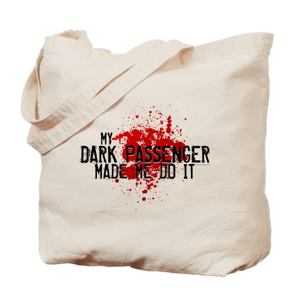 My Dark Passenger Made Me Do It Tote Bag