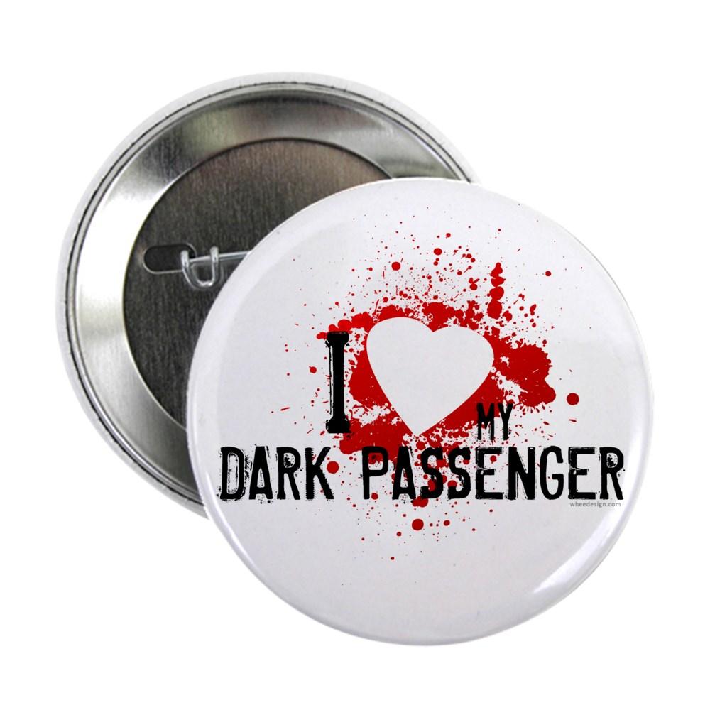 I Heart My Dark Passenger 2.25