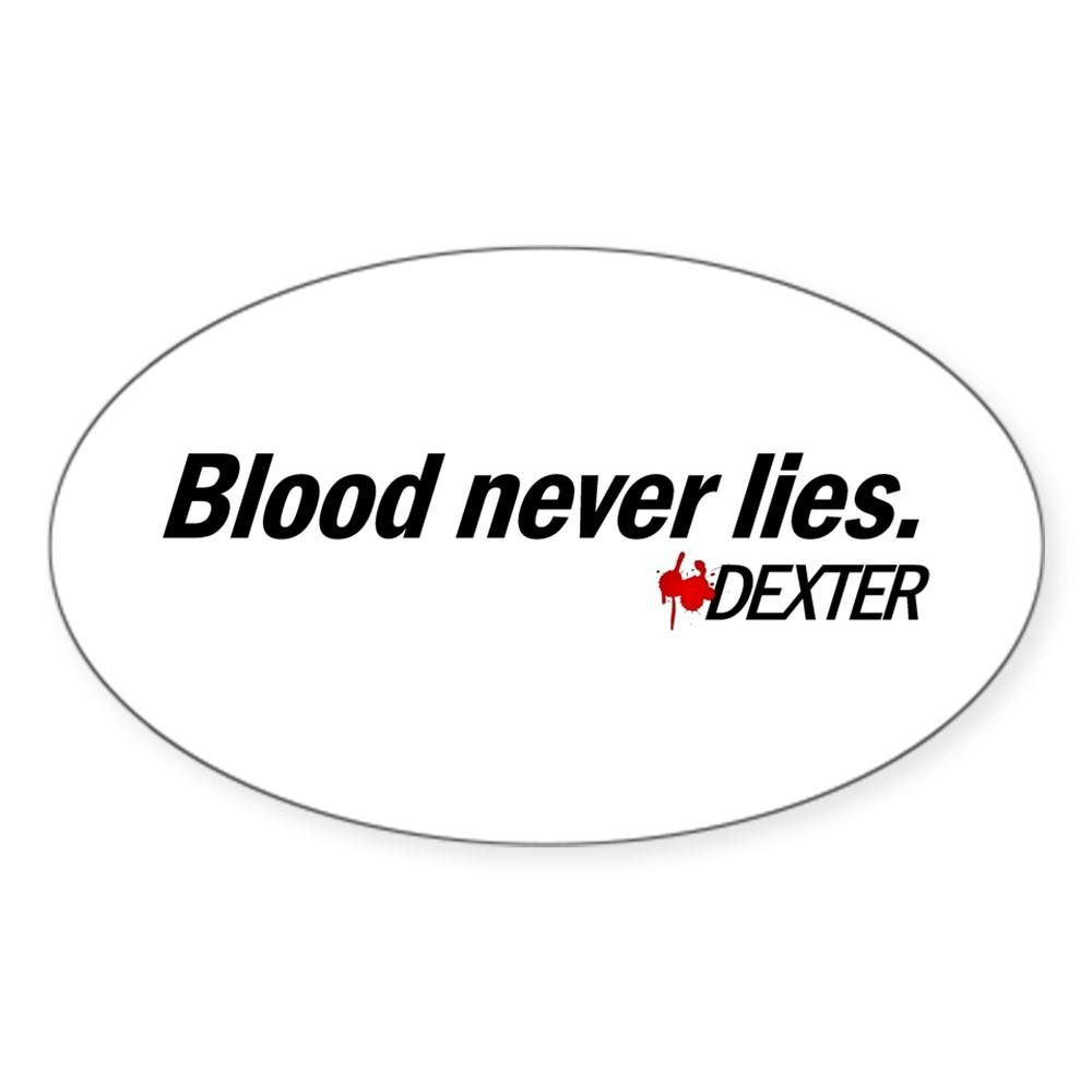 Blood Never Lies - Dexter Oval Sticker