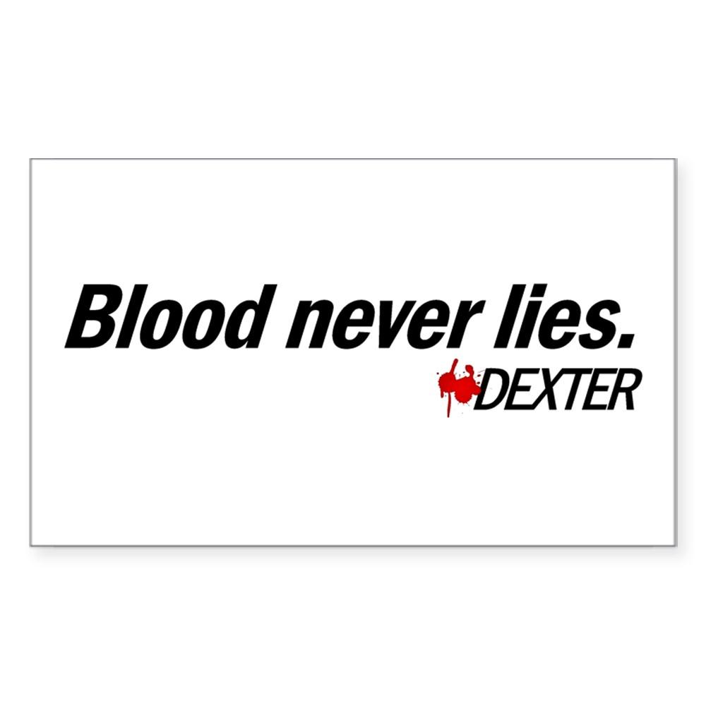Blood Never Lies - Dexter Rectangle Sticker