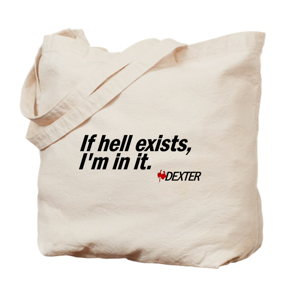 If Hell Exists, I'm In It - Dexter Tote Bag