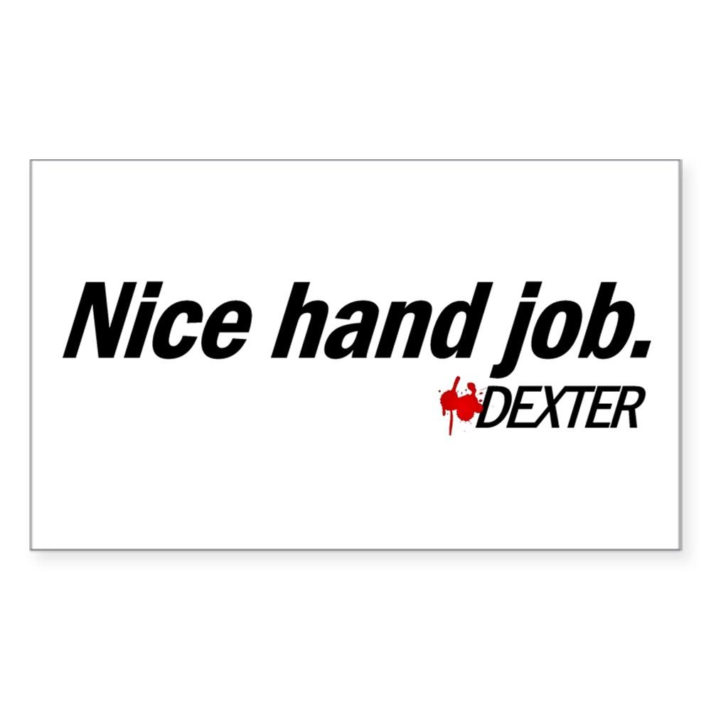 Nice Hand Job - Dexter Rectangle Sticker