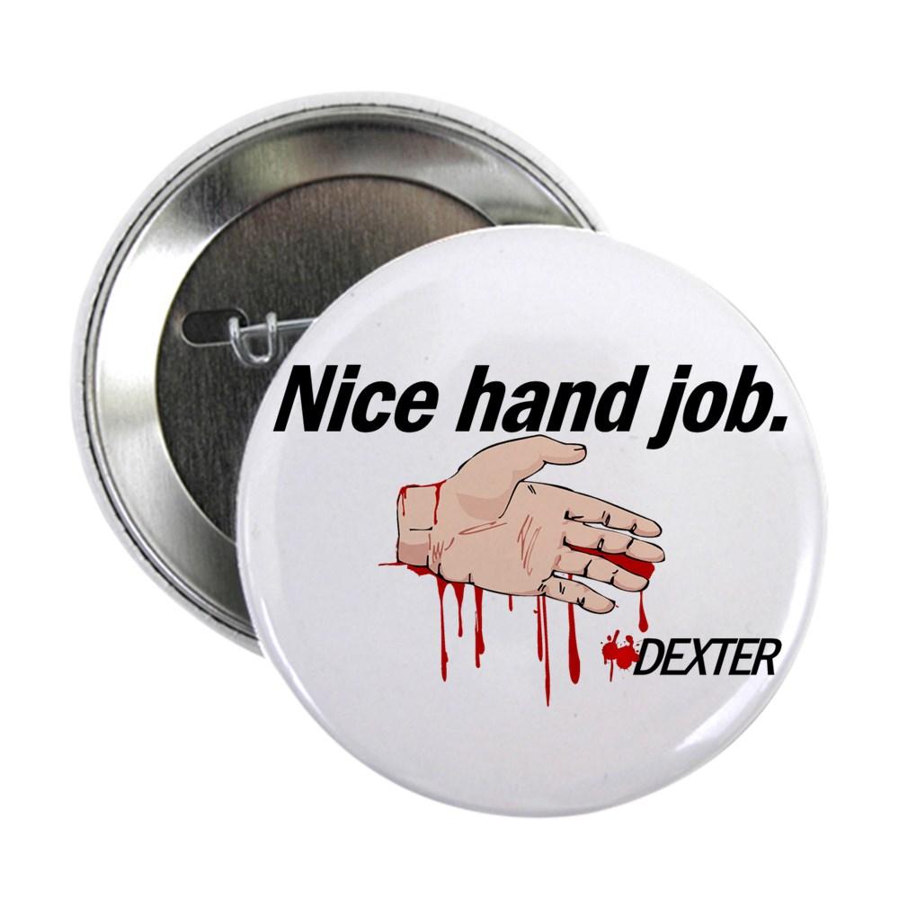 Nice Hand Job - Dexter - Bloody Hand 2.25