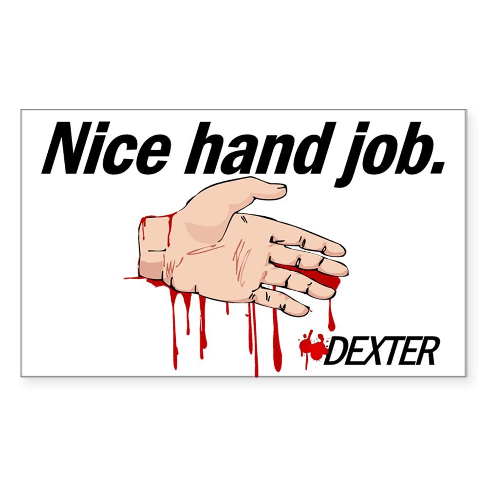 Nice Hand Job - Dexter - Bloody Hand Rectangle Sticker